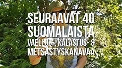 Seuraavat 40 suomalaista vaellus-, kalastus- & metsästyskanavaa | Reissussa