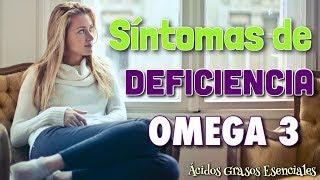 Cuáles son los síntomas de la falta de omega 3