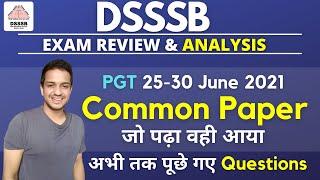 DSSSB PGT Exam Review & Analysis   25-30 June 2021   Important for PGT/TGT/PRT/LDC/Ass.Gr.   Kartik