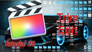 Trim in Final Cut Pro 10.2.1 | Tutorial 28
