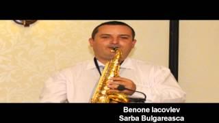 Benone Iacovlev - Sarba Bulgareasca