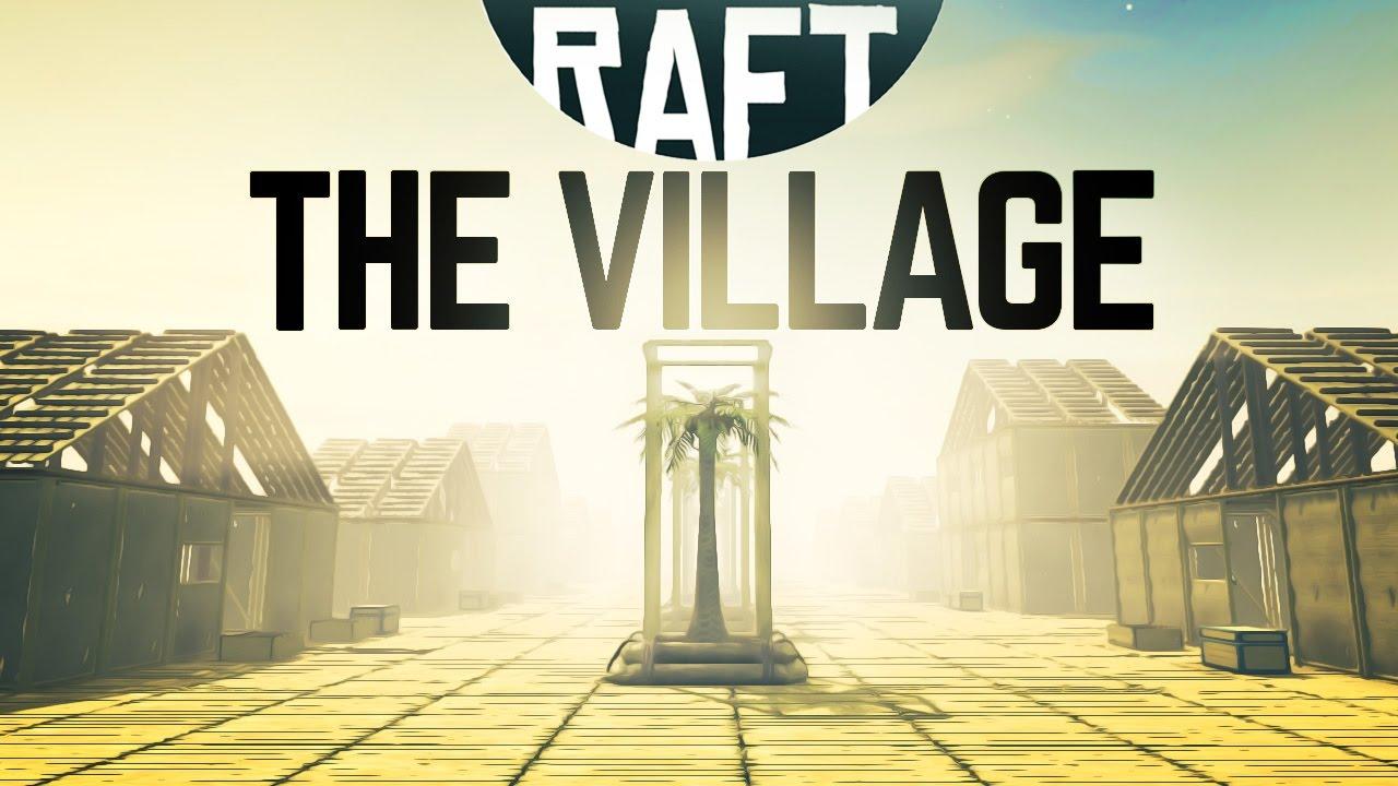 <b>RAFT</b> - BUILDING A HUGE VILLAGE! <b>Raft</b> PC Gameplay - YouTube