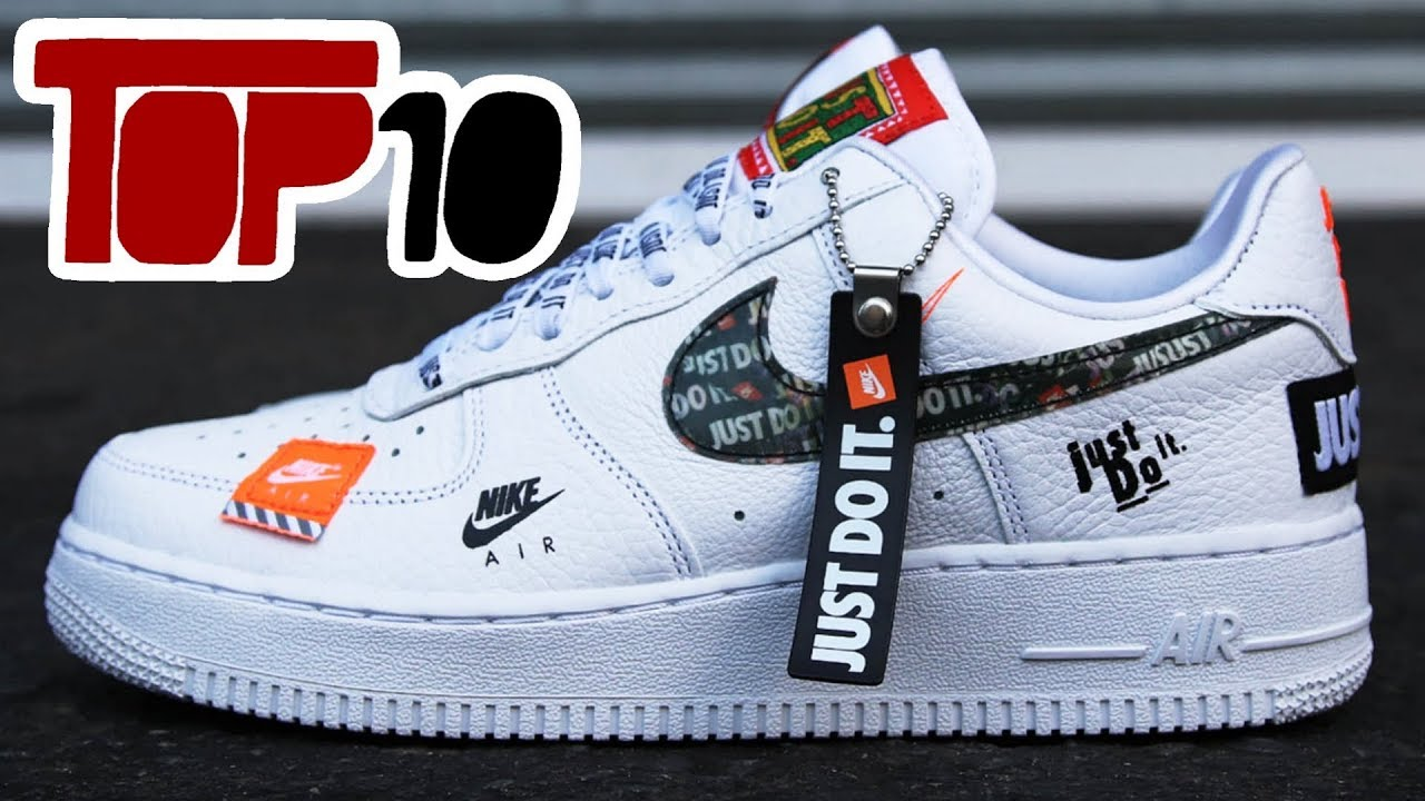 Nike Do Top 10 Nike Just Do It Edition Shoes Of 2018
