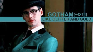gotham [+4x14] | like glitter and gold