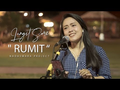 Rumit - Langit Sore (Live Cover Nasya Ft. Argo - Nadaswara Project)