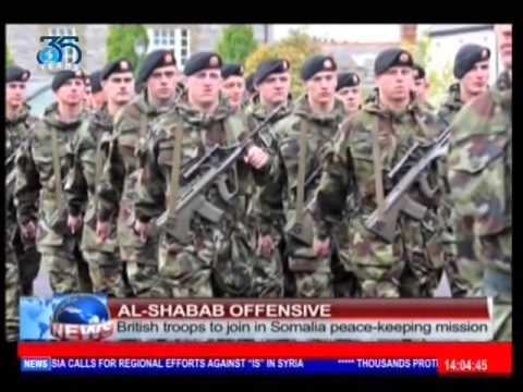 Al Shabab Offensive: British troops to join in Somalia peace keeping mission