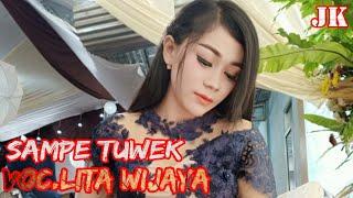 Cover Lagu Sampe Tuwek//Voc(Lita Wijaya)Terbaru