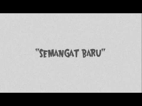 Semangat Baru (song by Lala Feat. Ello, Ipang, Barry St.Locco)