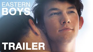 Eastern Boys - Trailer - Peccadillo Pictures