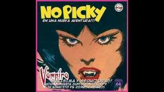 No Picky - Vampíra Malisima y Seductora (2002)