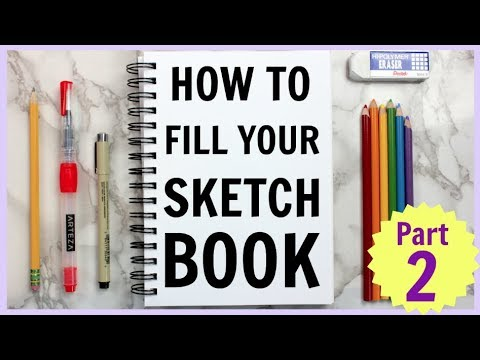 Ways to Fill a Sketchbook part 2 // 5 new drawing ideas!