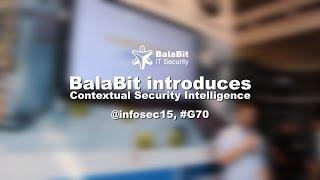 Contextual Security Intelligence @ InfoSec 2015 by BalaBit