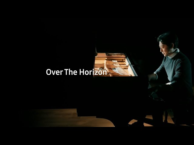 Samsung 'Over the Horizon 2021' Project with Pianist Yiruma