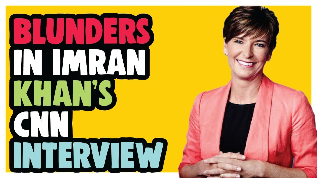 Download Blunders in Imran Khan's CNN Interview