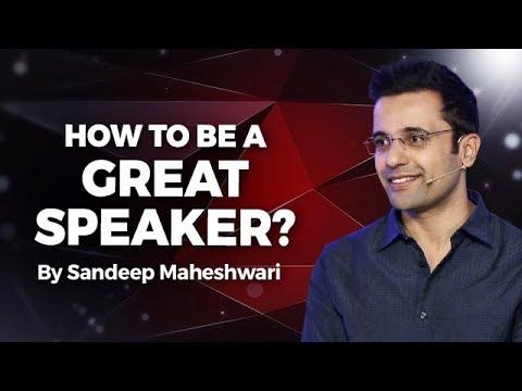 How to be a Great Speaker? By Sandeep Maheshwari I Hindi