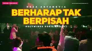 #LIVEMUSIC BERHARAP TAK BERPISAH  (REZA ARTAMEVIA)  HOOLYWINGS INDONESIA RUSUH ABIS !!!