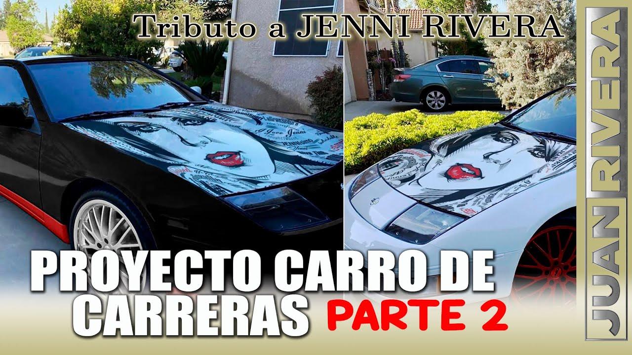 Continuamos con el CARRO DE CARRERAS tributo a JENNI   Juan Rivera