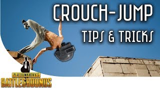 PUBG - Crouch Jump Tips and Tricks