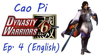 dynasty warriors 6 special cao pi ep 4 chapter 4 battle of shi ting eng ver