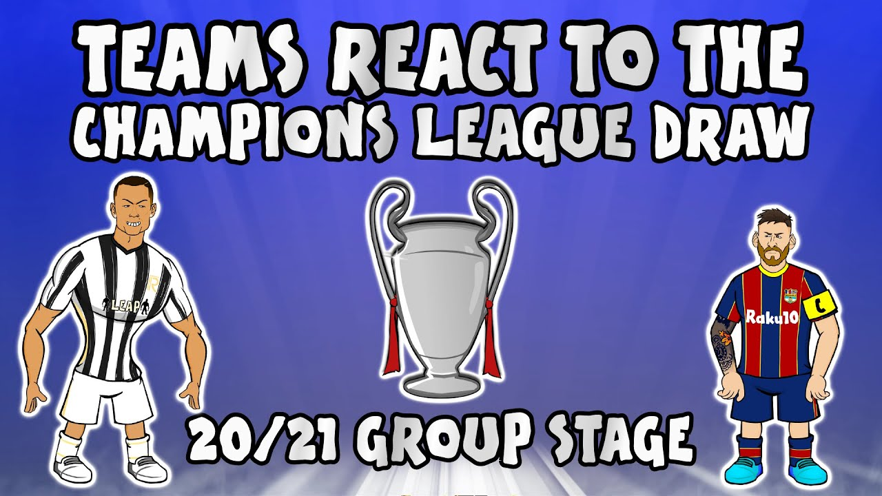 ?TEAMS REACT TO THE UCL GROUP STAGE DRAW 20/21? (Champions League Parody)