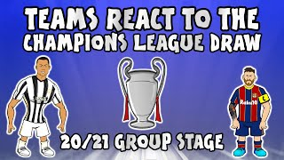 🏆TEAMS REACT TO THE UCL GROUP STAGE DRAW 20/21🏆 (Champions League Parody)