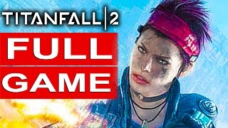 Titanfall 2 Gameplay Walkthrough Part 1 FULL GAME [1080p HD 60FPS PS4] Campaign - No Commentary