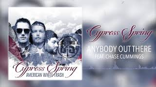 Cypress Spring - Anybody Out There (feat. Chase Cummings) [ Audio]