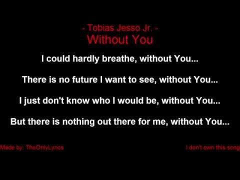Tobias Jesso Jr. - Without You (with lyrics)