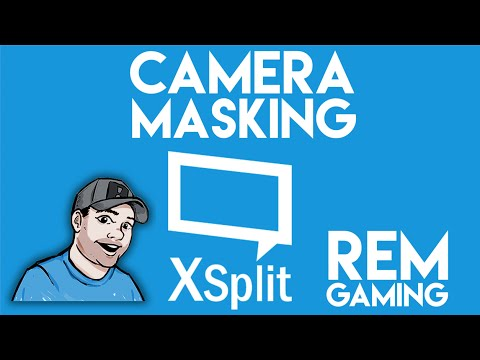 How to create a camera mask in Xsplit