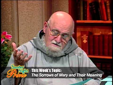 Sunday Night Prime - 2016-05-01 - Sorrows Of Mary And Their Meaning