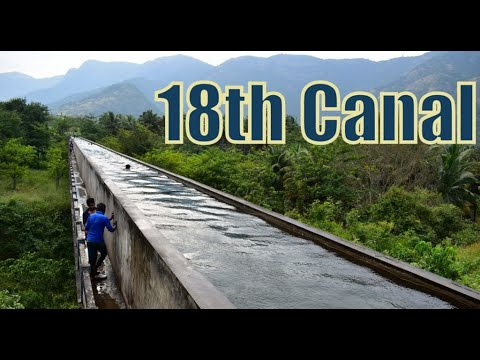 18th Canal | தொட்டிப் பாலம் |  18-ம் கால்வாய் | Walk into the Spectacular Hanging Bridge in Theni