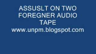 Baixar - Audio Test 8 Assault On Two Foreigners Assuslt On Two Foregner Audio Tape Wmv Grátis