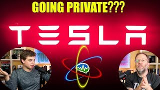 Is Tesla Going Private??? - Now You Know Special Report