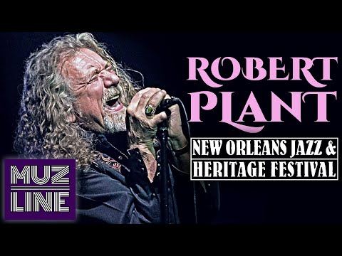 Robert Plant - New Orleans Jazz & Heritage Festival 2014