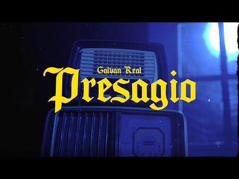 Смотреть клип Galvan Real - Presagio