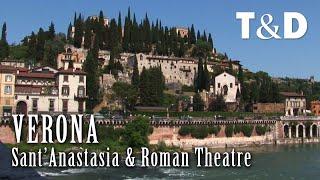 S. Anastasia Church & Roman Theatre - Verona Tourism Guide - Italy - Travel & Discover