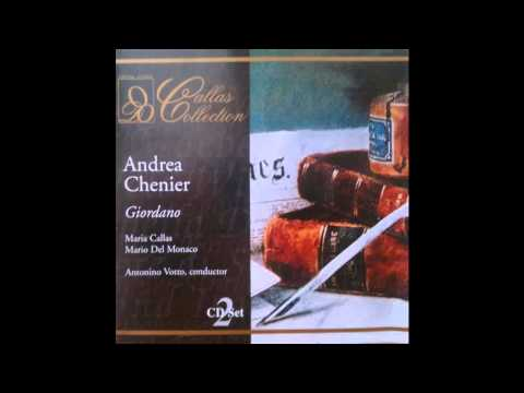 Callas, Del Monaco, Votto - Andrea Chenier 1955 - Full Opera Best CD Sound