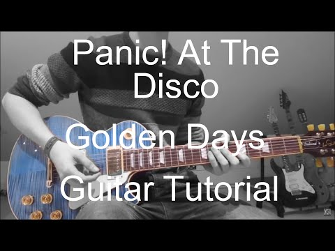 Golden Days Piano Chords Panic At The Disco Khmer Chords