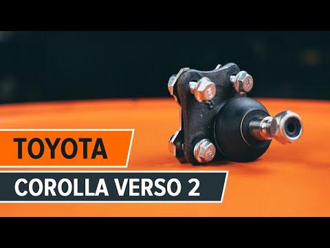 Kuinka vaihtaa pallonivel TOYOTA COROLLA VERSO 2 ...