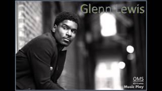 Glenn Lewis - Sweatin [HQ]