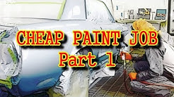 "HOW TO PAINT YOUR CAR ""CHEAP"", Using Epoxy Primer - Part 1"