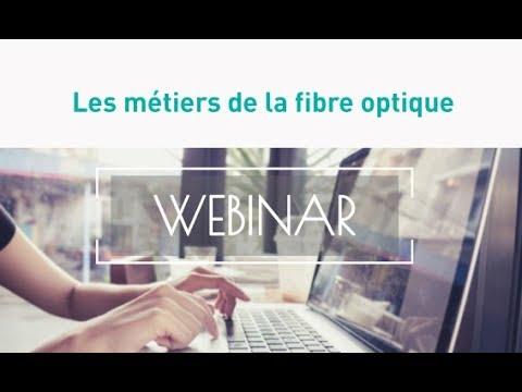 [Webinar] Les métiers de la fibre optique