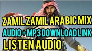 Zamil Zamil Arabic Remix Song + Free direct download link mp3 fiha min illishu