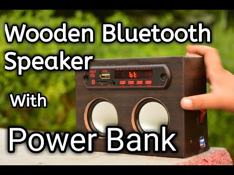 DIY 2in1 - Power Bank and Wooden Bluetooth Speaker
