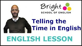 Telling the Time in English - English Lesson - Bright School
