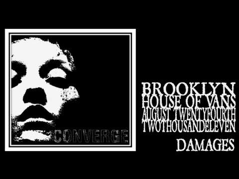 Converge - Damages (House of Vans 2011) mp3