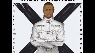 Chris Brown Ft. Tyga - Ayo - FL Studio - [ Karaoke / Instrumental ] HD