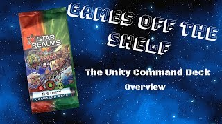 Star Realms: The Unity Command Deck - Overview