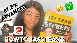 TEAS 6 EXAM l 87.3% Advanced l Tips and Tricks l How to Pass