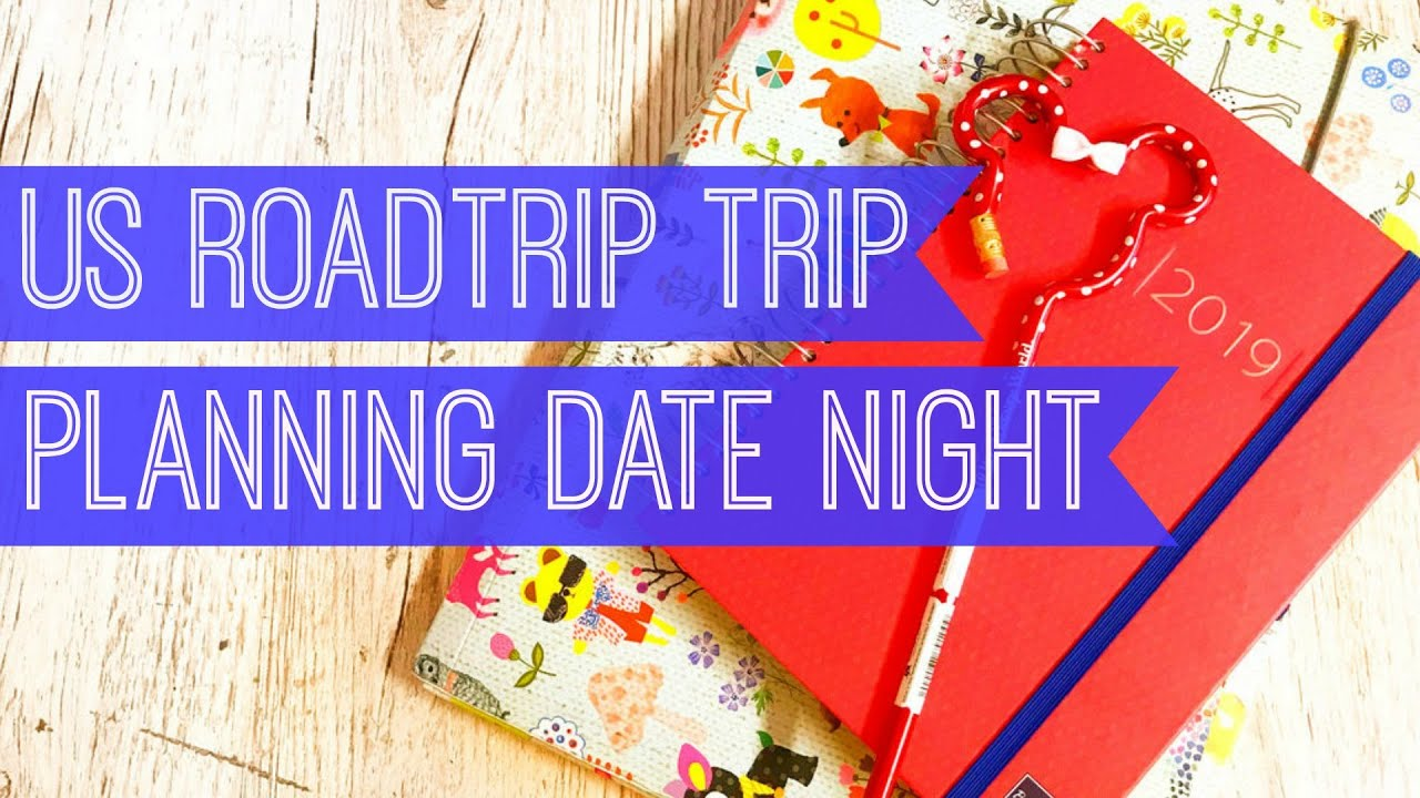 Plan A Road Trip >> Usa Roadtrip Planning Date Night How We Plan A Road Trip Starbucks Or Costa